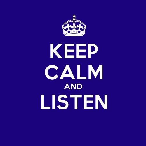 KeepCalmStudio.com-_Crown_-Keep-Calm-And-Listen-5055